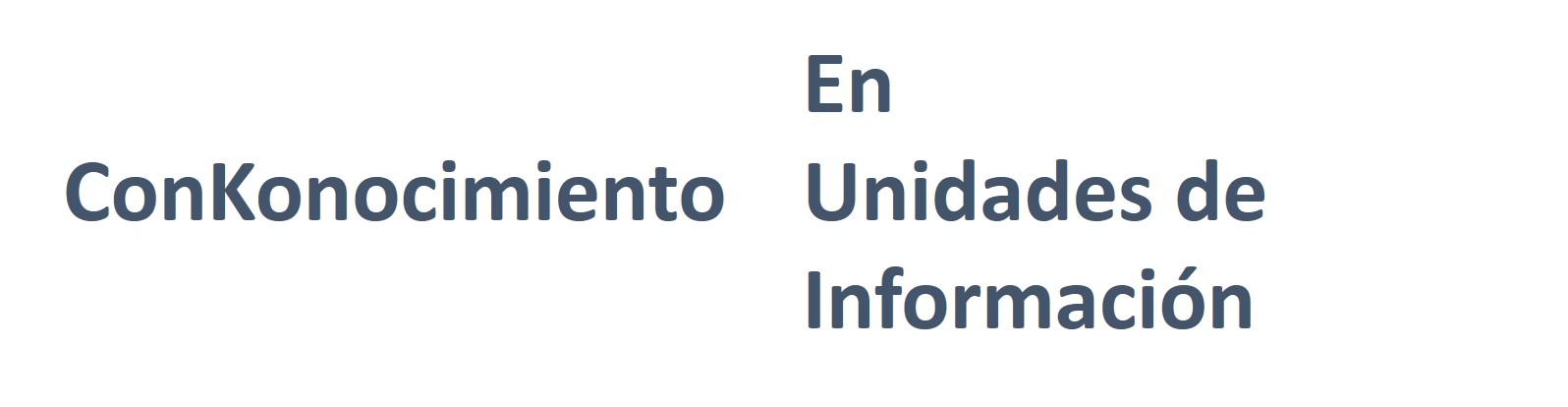 Conkonocimiento en Unidades de Información